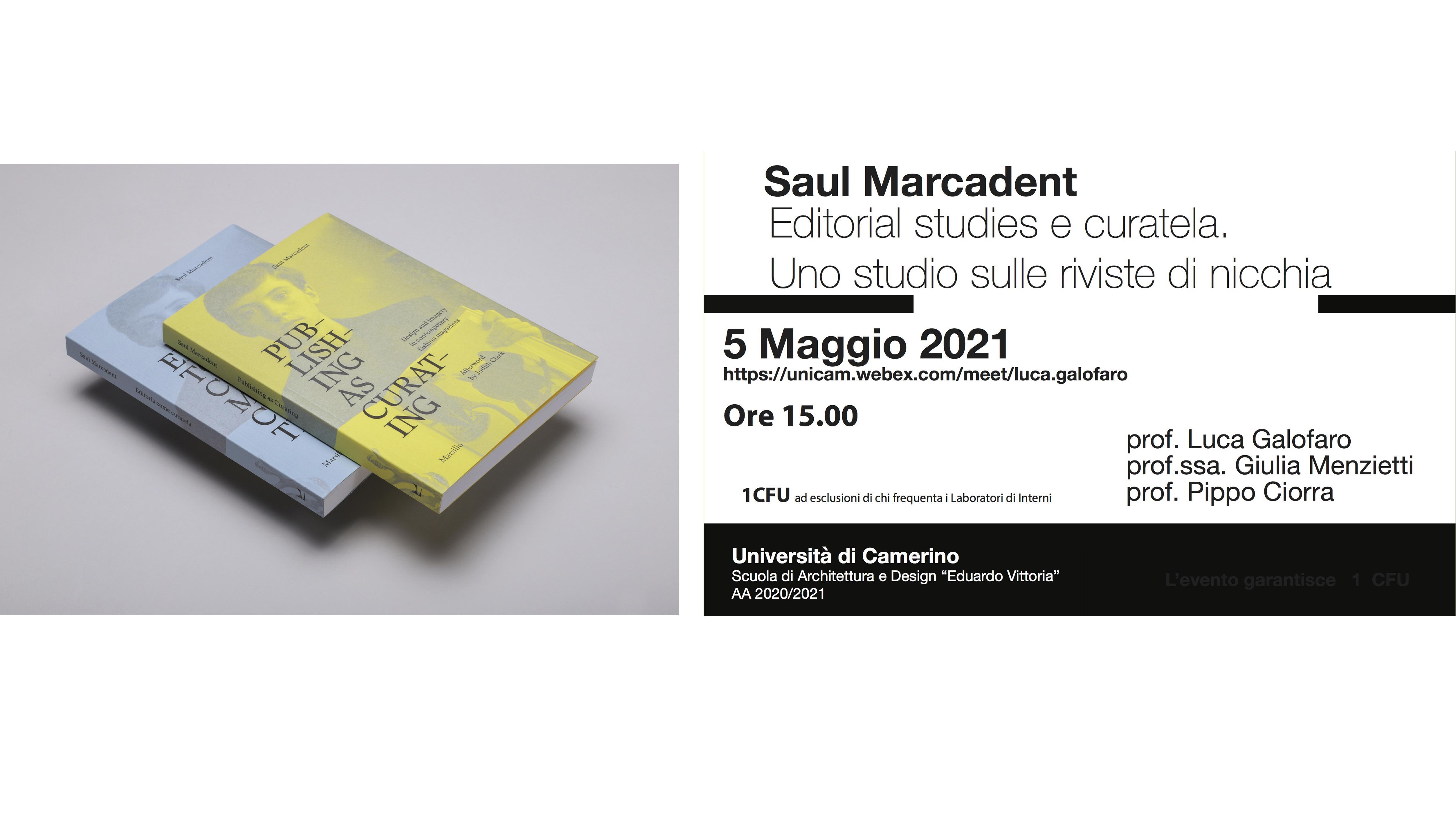 Saul Marcadent Editorial studies e curatela. Uno studio sulle riviste di nicchia