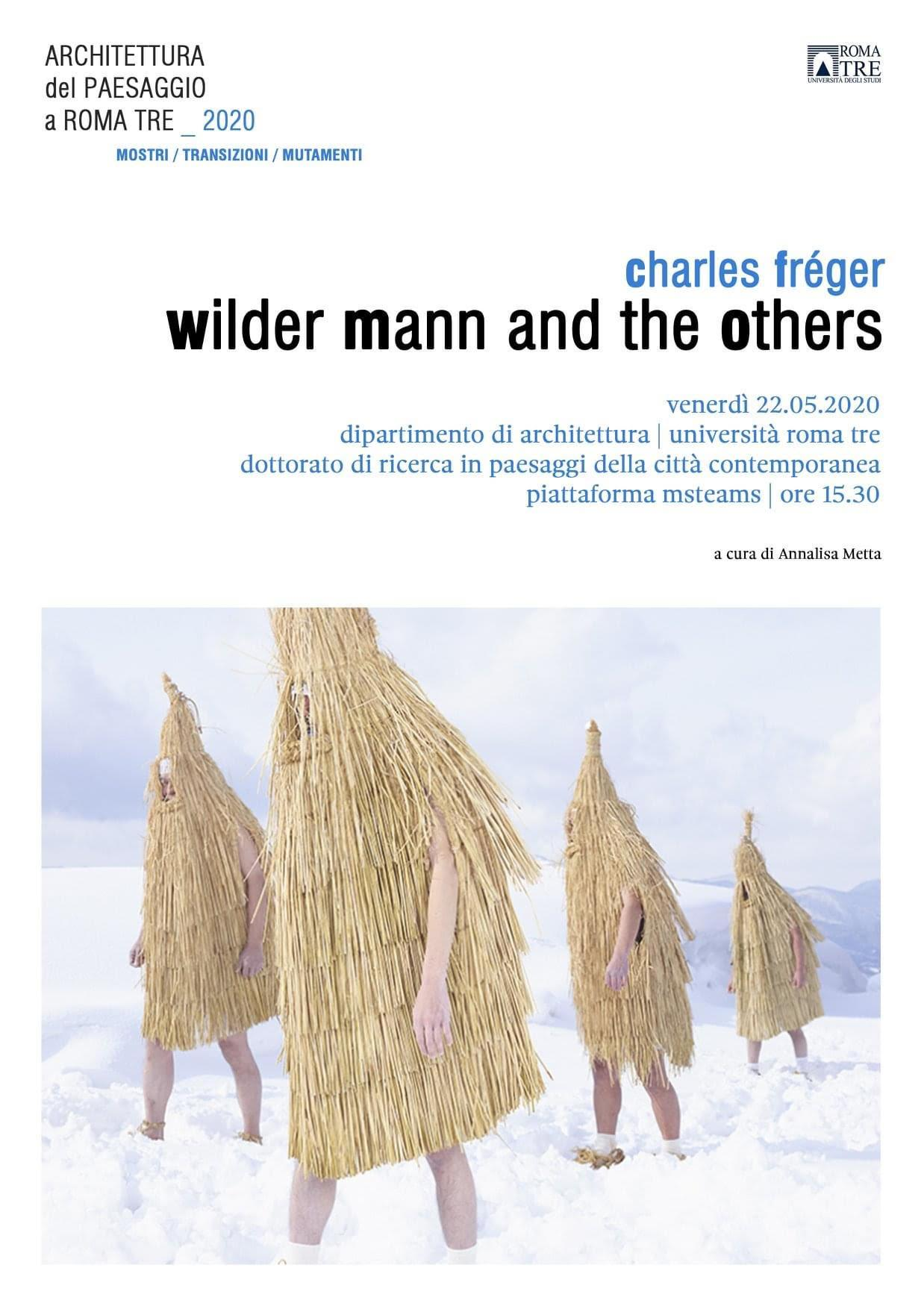 """Charles Fréger """"Wilder Mann and the Others"""""""